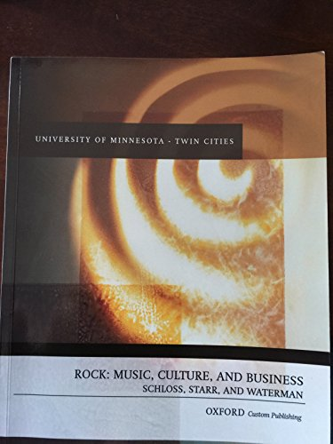 ROCK: MUSIC, CULTURE, AND BUSINESS (university of minnesota edition)