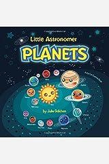 Little Astronomer: Planets (Kidlit Science) (Volume 1) Paperback