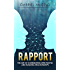 Rapport: The Art of Connecting with People and Building Relationships (Rapport, How to Build Rapport, How to Connect with People, Rapport Building, Connecting People, Building Relationships)
