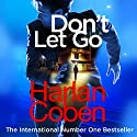 Don't Let Go Audiobook by Harlan Coben Narrated by John Chancer