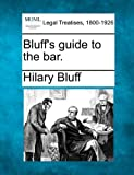 Bluff's guide to the Bar, Hilary Bluff, 1240027214