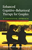img - for Enhanced Cognitive- Behavorial Therapy for Couples: A Contextual Approach book / textbook / text book
