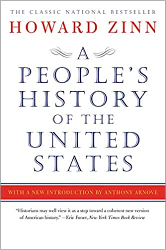 A People's History of the United States: Amazon.co.uk: Howard Zinn Ph.D.: 8601400691809: Books