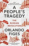 img - for A People's Tragedy: The Russian Revolution 1891-1924 - centenary edition with new introduction book / textbook / text book