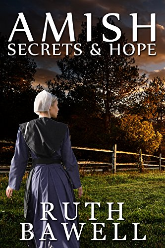 Amish Secrets and Hope (Amish Romance) (A Miller Sisters Amish Romance Book 1) by [Bawell, Ruth]