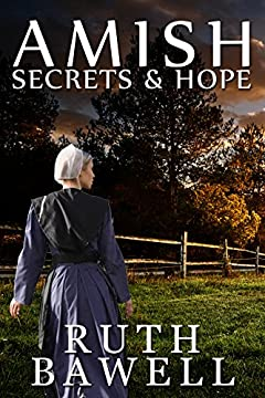 Amish Secrets and Hope (Amish Romance) (A Miller Sisters Amish Romance Book 1)
