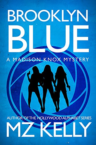 (Brooklyn Blue: The Madison Knox Mystery Series (Book 1) )