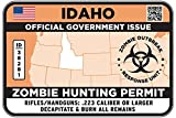IDAHO Type II Zombie Hunting Permit Sticker Size: 4.95x2.95 Inch (12.5x7.5cm) Decal