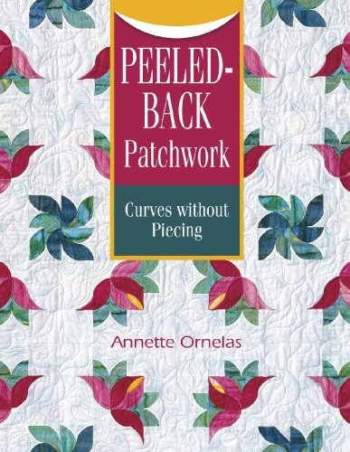 Read Online Peeled-Back Patchwork: Curves Without Piecing pdf epub
