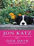Dog Days, Jon Katz, 0786298405