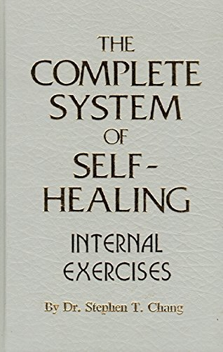 The Complete System of Self-Healing: Internal Exercises PDF