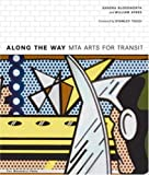 Along the Way: MTA Arts for Transit