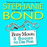 5 Bodies to Die For: Body Movers, Book 5