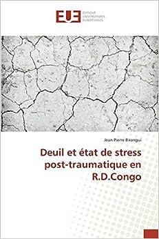 Deuil et état de stress post-traumatique en R.D.Congo (Omn.Univ.Europ.)