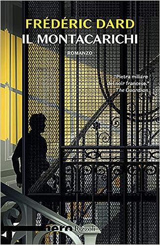 Amazon It Il Montacarichi Frédéric Dard Libri