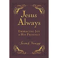 Jesus Always Small Deluxe: Embracing Joy in His Presence