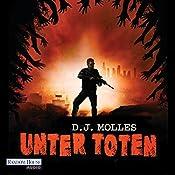 Unter Toten 1   D. J. Molles