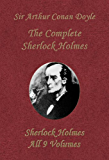The Complete Sherlock Holmes (Collection of all his adventures, 9 Volumes in one Book)