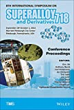 Proceedings of the 8th International Symposium on Superalloy 718 and Derivatives, TMS, 1119016800