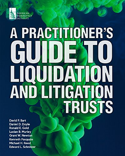 A-Practitioners-Guide-to-Liquidation-and-Litigation-Trusts