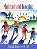img - for Multicultural Teaching - A Handbook of Activities, Information, and Resources By Tiedt & Tiedt (7th, Seventh Edition) book / textbook / text book
