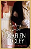 Lady of Desire by Gaelen Foley front cover