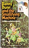 Danny Dunn and the Smallifying Machine, Jay Williams, 0671299832
