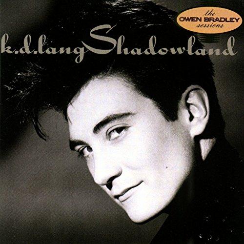 k.d. lang - Shadowland By K. D. Lang (1990) - Zortam Music