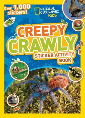National Geographic Kids Creepy Crawly Sticker Activity Book  Over 1 000 Stickers   Ng Sticker Activity Books