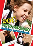 Zoe's Extraordinary Holiday Adventures, Christina Minaki, 1897187262