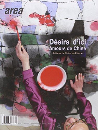 N30 Art - Area N30 Desir d Ici Amour de Chine