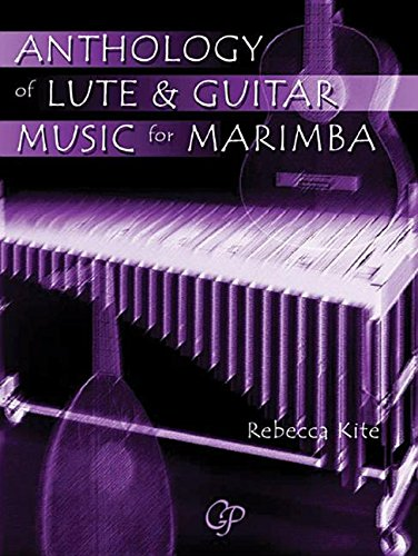 Anthology of Lute & Guitar Music for Marimba: Book & CD
