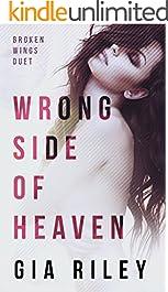 Wrong Side of Heaven (Broken Wings Duet Book 1)