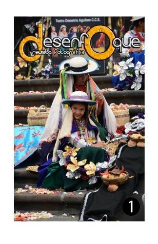 Desenfoque. Revista de Fotografia.  No. 1 (Spanish Edition) [Diego Hidalgo] (Tapa Blanda)
