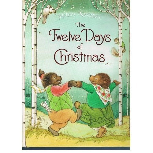 Hilary Knight's The Twelve Days of Christmas (First Revised Format Edition) 2001 Hardcover