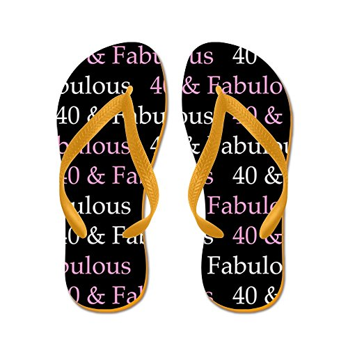 CafePress 40 & Fabulous Birthday - Flip Flops, Funny Thong Sandals, Beach Sandals Orange
