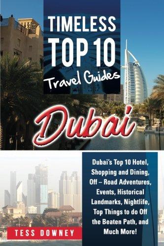Dubai: Dubai's Top 10 Hotel, Shopping and Dining, Off – Road Adventures,...