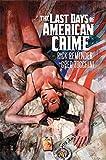 Last Days of American Crime