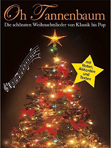 Weihnachtslieder Pop.Buy Oh Tannenbaum Die Schonsten Weihnachtslieder Von Klassik Bis
