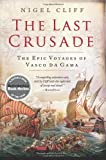 The Last Crusade, Nigel Cliff, 0061735132