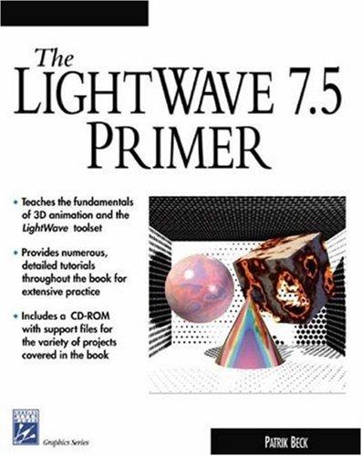 The LightWave 7 5 Primer: Amazon co uk: Patrik Beck