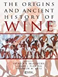 The Origins and Ancient History of Wine: Food and Nutrition in History and Antropology: 11 (Food & Nutrition in History & Anthropology)