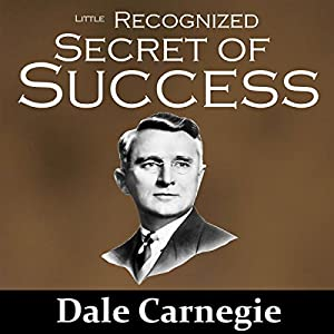 The Little Recognized Secret of Success Audiobook
