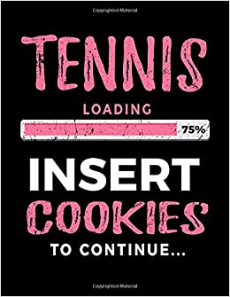 Tennis Loading 75% Insert Cookies To Continue: Blank Sketch, Draw And Doodle Books por Dartan Creations Gratis