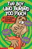 The Boy Who Burped Too Much, Scott Nickel, 1598891685