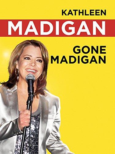 Kathleen Madigan: Gone Madigan ()