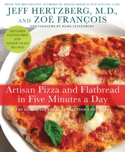 Download e book for kindle artisan pizza and flatbread in five download e book for kindle artisan pizza and flatbread in five minutes a day the by forumfinder
