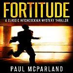 Fortitude   Paul McParland