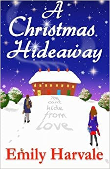Book A Christmas Hideaway: A Hideaway Down Novel (Volume 1) by Emily Harvale (2015-11-26)