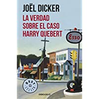 La verdad sobre el caso Harry Quebert (BEST SELLER)